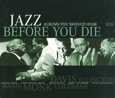 Jazz Albums You Should Hear Before You Die