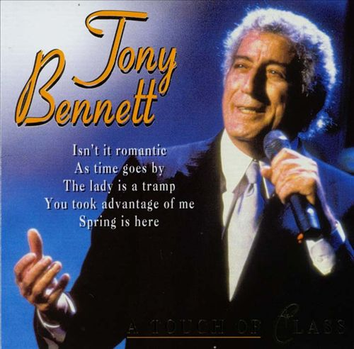 The Tony Bennett [Touch of Class]