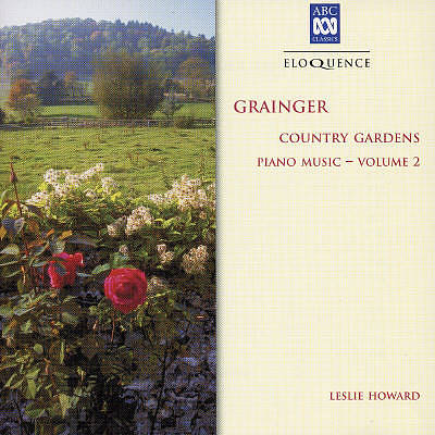 Grainger: Country Gardens - Piano Works Vol. 2 [Australia]