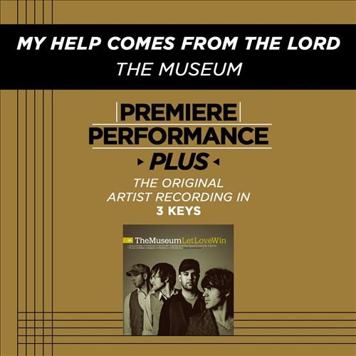 Premiere Performance Plus: My Help Comes from the Lord