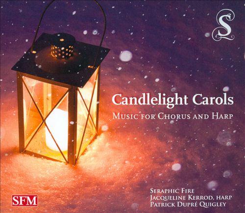 Candlelight Carols: Music for Chorus and Harp