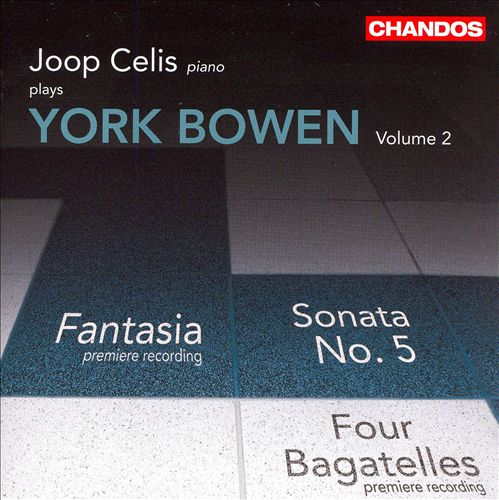 Joop Celis Plays York Bowen, Vol. 2