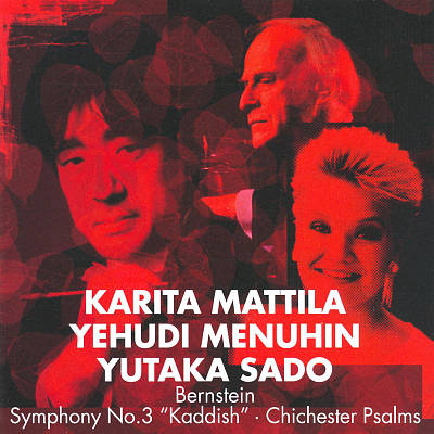 Bernstein: Symphony No.3, 'Kaddish'; Chichester Psalms
