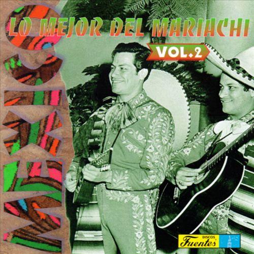 Lo Mejor del Mariachi, Vol. 2