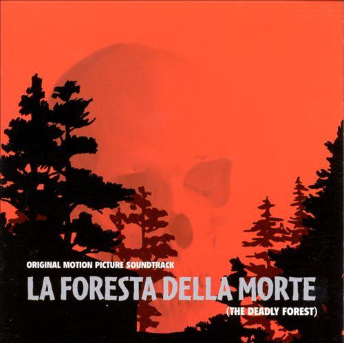 La Foresta Della Morte (The Deadly Forest)