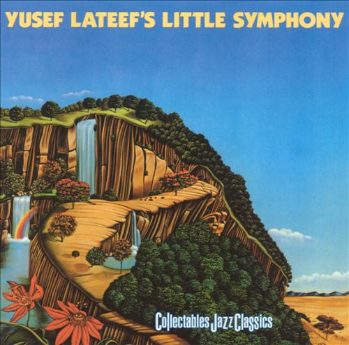 Yusef Lateef 's Little Symphony