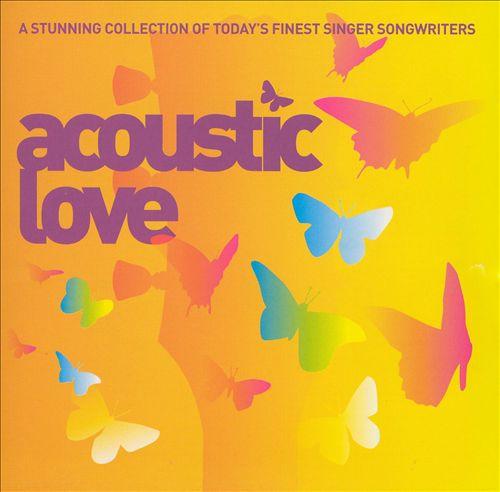 Acoustic Love [WEA]