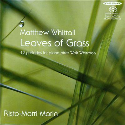 Matthew Whittall: Leaves of Grass
