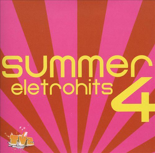 Summer Eletrohits TVZ, Vol. 4