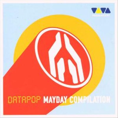 Mayday Compilation: Datapop