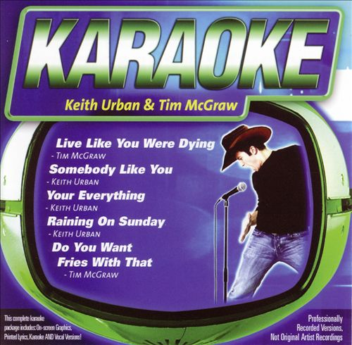 Karaoke: Keith Urban/Tim Mcgraw