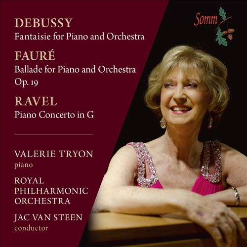 Debussy: Fantaisie for Piano and Orchestra; Fauré: Ballade for Piano and Orchestra; Ravel: Piano Concerto in G