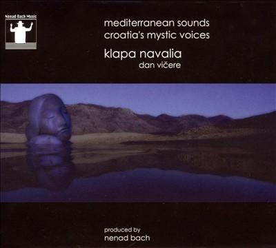 Mediterranean Sounds: Croatia's Mystic Voices