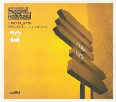 Soul Heaven: London & Ibiza