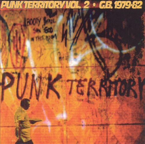 Punk Territory, Vol. 2: G.B. 1979-82