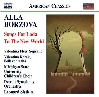 Alla Borzova: Songs for Lada; To the New World