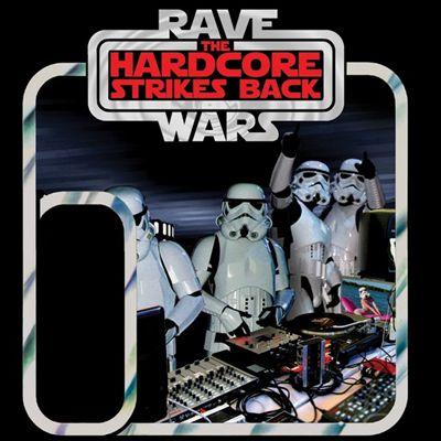Rave Wars II: The Hardcore Strikes Back