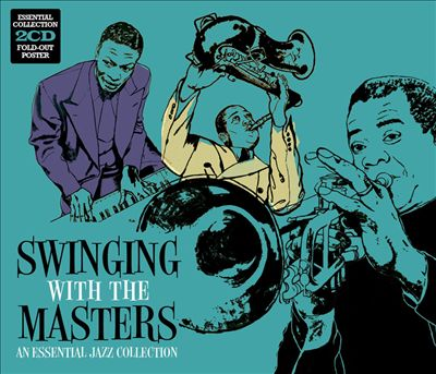 Swinging With the Masters: An Essential Jazz Collection