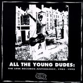 All the Young Dudes: Link Records Anthology