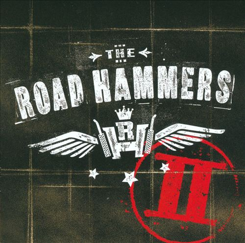 The Road Hammers II