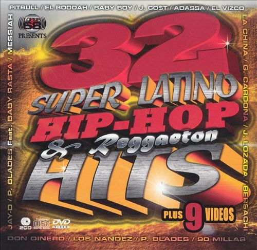 32 Super Latino Hip Hop and Reggaeton Hits