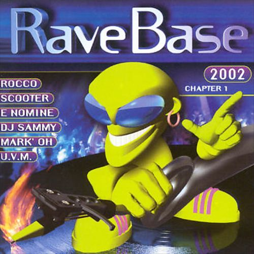 Rave Base 2002, Vol. 1
