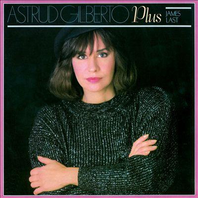 Astrud Gilberto Plus the James Last Orchestra