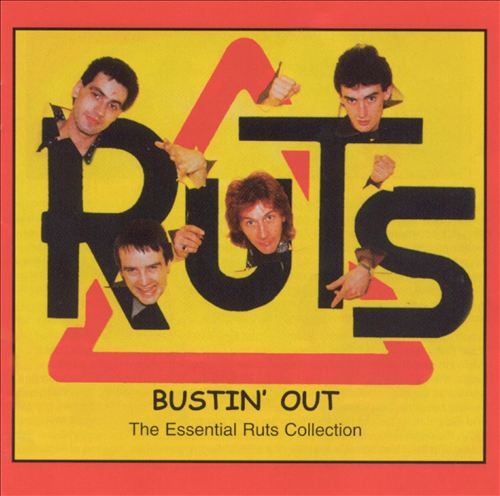 Bustin' Out (The Essential Ruts Collection)