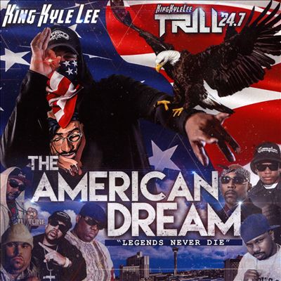 """The American Dream """"Legends Never Die"""""""