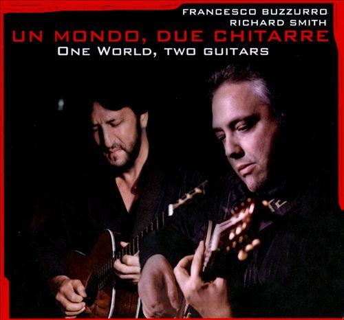 Un Mondo, Due Chitarre. One World, Two Guitars