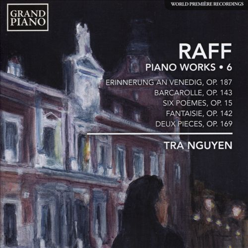 Raff: Piano Works, Vol. 6