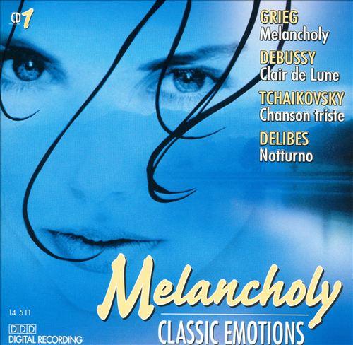 Classic Emotions: Melancholy CD 1