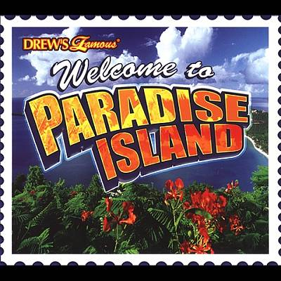 Drew's Famous Welcome to Paradise Island