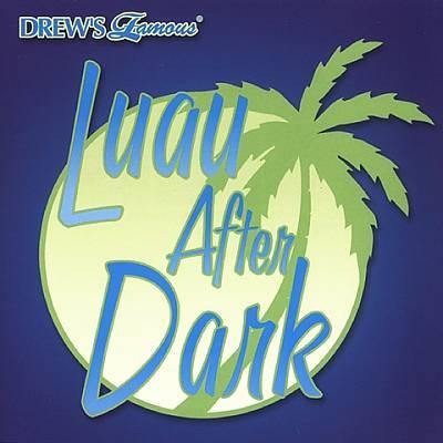 Drew's Famous Luau After Dark