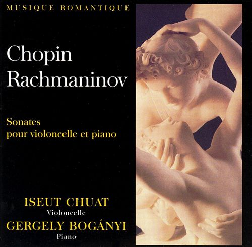 Chopin, Rachmaninov: Sonates pour violoncello et piano