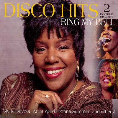 Ring My Bell: Disco Hits