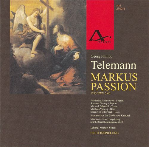 Telemann: Markus Passion