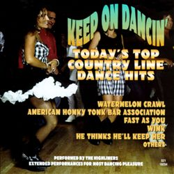 Keep on Dancing: Today's Top Country Line Hits