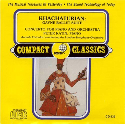 Khachaturian: Gayne Ballet Suite; Piano Concerto