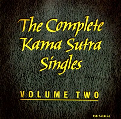 The Complete Kama Sutra Singles, Vol. 2
