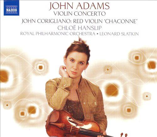John Adams: Violin Concerto; John Corigliano: Red Violin