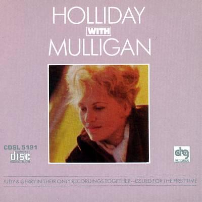 Holliday with Mulligan