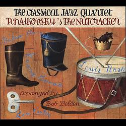 The Classical Jazz Quartet Play Tchaikovsky