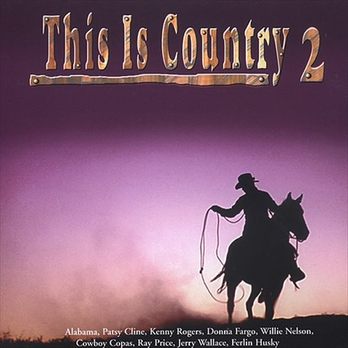 This Is Country, Vol. 2