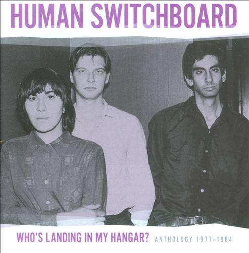 Who's Landing in My Hangar? Anthology 1977-1984