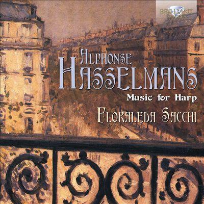 Alphonse Hasselmans: Music for Harp