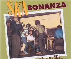 Ska Bonanza: The Studio One Ska Years