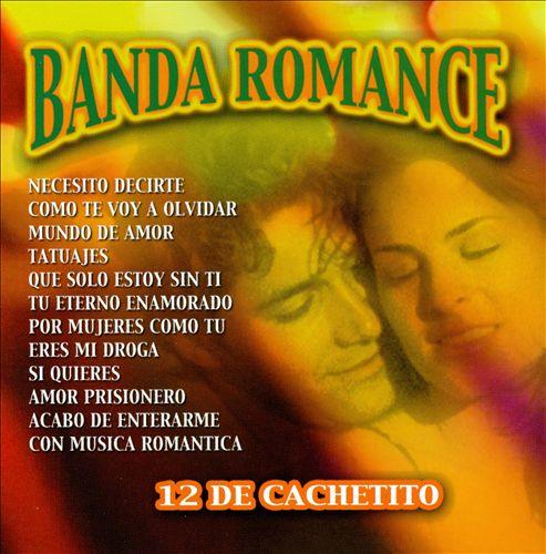 Banda Romance: 12 de Cachetito