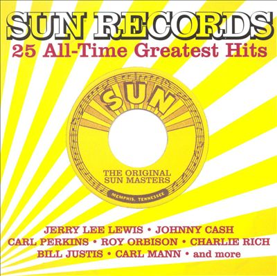 Sun Records: 25 All-Time Greatest Hits