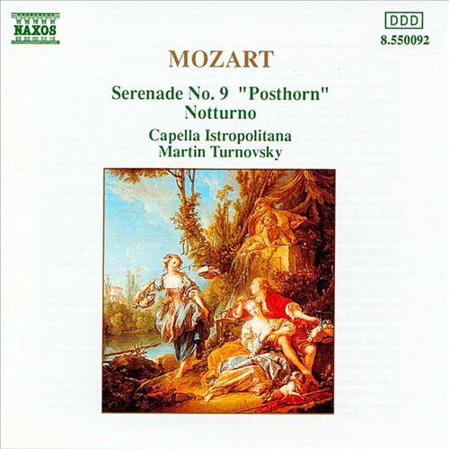 "Mozart: Serenade No. 9 ""Posthorn""; Notturno"